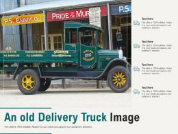 An Old Delivery Truck Image