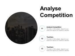 Analyse Competition Ppt Powerpoint Presentation Pictures Influencers Cpb