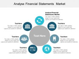 Analyse Financial Statements Market Ppt Powerpoint Presentation Diagram Ppt Cpb