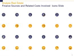 Analyse Real Estate Finance Sources And Related Costs Involved Icons Slide Ppt Model Show