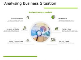 Analysing Business Situation Market Trend Finance Ppt Powerpoint Presentation Show Tips