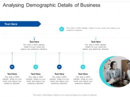 Analysing Demographic Details Of Business Infographic Template