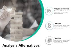 Analysis Alternatives Ppt Powerpoint Presentation Infographics Topics Cpb