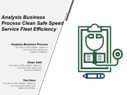 Analysis Business Process Clean Safe Speed Service Fleet Efficiency
