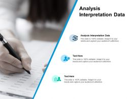 Analysis Interpretation Data Ppt Powerpoint Presentation Pictures Cpb