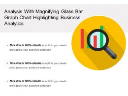 Analysis With Magnifying Glass Bar Graph Chart Highlighting Business Analytics