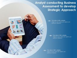 Analyst Conducting Business Assessment To Develop Strategic Approach