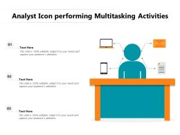 Analyst Icon Performing Multitasking Activities