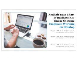 Analytic Data Chart Of Business Kpi Image Showing Employee Working On Desktop