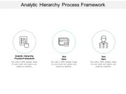 Analytic Hierarchy Process Framework Ppt Powerpoint Presentation Inspiration File Formats Cpb