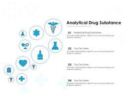 Analytical Drug Substance Ppt Powerpoint Presentation Inspiration Model