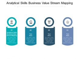 Analytical Skills Business Value Stream Mapping Ppt Powerpoint Presentation Professional Picture Cpb