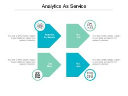 Analytics As Service Ppt Powerpoint Presentation Styles Design Templates Cpb