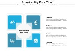 Analytics Big Data Cloud Ppt Powerpoint Presentation Icon Guidelines Cpb