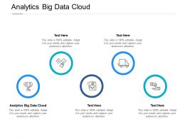 Analytics Big Data Cloud Ppt Powerpoint Presentation Professional Graphics Tutorials Cpb