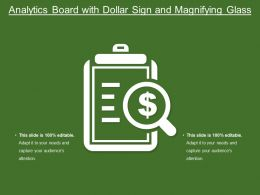 Analytics Board With Dollar Sign And Magnifying Glass