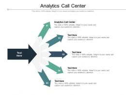 Analytics Call Center Ppt Powerpoint Presentation Slides Graphic Tips Cpb