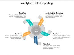 Analytics Data Reporting Ppt Powerpoint Presentation Show Demonstration Cpb