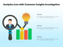 Analytics Icon With Customer Insights Investigation