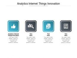 Analytics Internet Things Innovation Ppt Powerpoint Presentation Portfolio Format Cpb