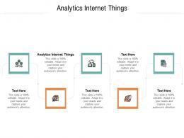 Analytics Internet Things Ppt Powerpoint Presentation Slides Inspiration Cpb