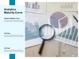 Analytics Maturity Curve Ppt Powerpoint Presentation Layouts Format Cpb