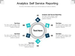Analytics Self Service Reporting Ppt Powerpoint Presentation Outline Graphics Cpb
