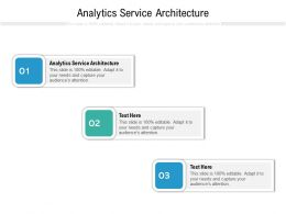 Analytics Service Architecture Ppt Powerpoint Presentation Professional Introduction Cpb