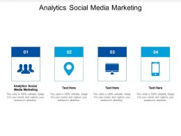 Analytics Social Media Marketing Ppt Powerpoint Presentation Infographics Design Templates Cpb