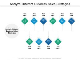 Analyze Different Business Sales Strategies Ppt Powerpoint Presentation Ideas Graphics Tutorials Cpb