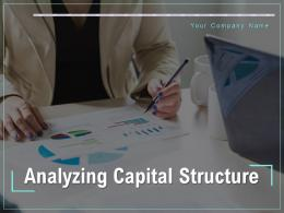 Analyzing Capital Structure Powerpoint Presentation Slides