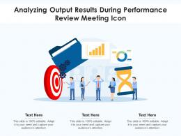 Analyzing Output Results During Performance Review Meeting Icon
