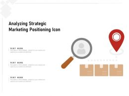 Analyzing Strategic Marketing Positioning Icon