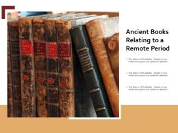 Ancient Books Relating To A Remote Period