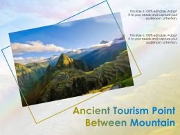 Ancient Tourism Point Between Mountain