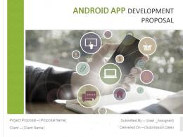 Android App Development Proposal Powerpoint Presentation Slides