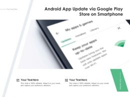 Android App Update Via Google Play Store On Smartphone
