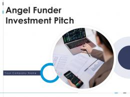 Angel Funder Investment Pitch Ppt Template