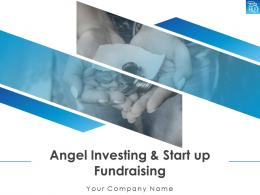Angel Investing And Start Up Fundraising Powerpoint Presentation Slides
