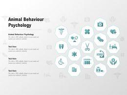 Animal Behaviour Psychology Ppt Powerpoint Presentation Slides Templates
