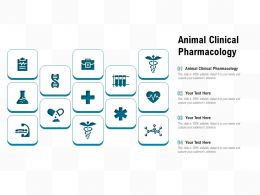 Animal Clinical Pharmacology Ppt Powerpoint Presentation Infographic Template
