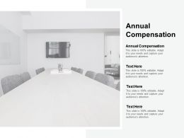 Annual Compensation Ppt Powerpoint Presentation Outline Outfit Cpb