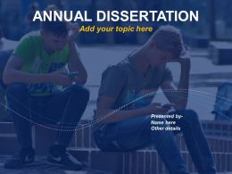 Annual Dissertation Academic Thesis Proposal