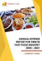 Annual Expense Report For Fast Food Industry PDF DOC PPT Document Report Template