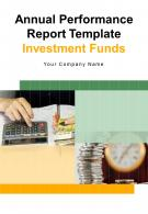 Annual Performance Report Template Investment Funds PDF DOC PPT Document Report Template
