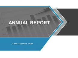 Annual Report PowerPoint Presentation With Slides