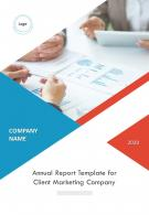 Annual Report Template For Client Marketing Company PDF DOC PPT Document Report Template