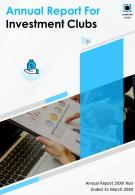 Annual Reports For Investment Clubs PDF DOC PPT Document Report Template