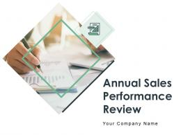Annual Sales Performance Review Powerpoint Presentation Slides