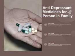 Anti Depressant Medicines For Person In Family